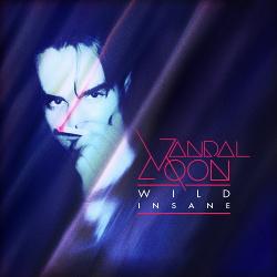 Vandal Moon - Wild Insane (2018)