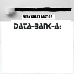 Data-Bank-A - Very Great Best Of Data-Bank-A (2018)