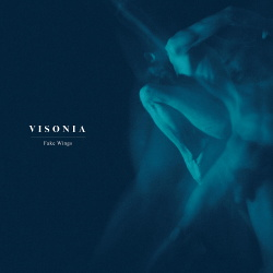 Visonia - Fake Wings (EP) (2018)
