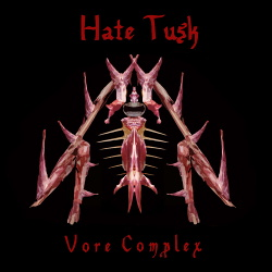 Vore Complex - Hate Tusk (2018)