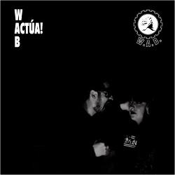 W.A.B. - ¡Actúa! (2017)