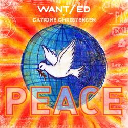 WANT/ed & Catrine Christensen - Peace (Single) (2018)
