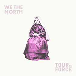 We The North / TourdeForce - Split (EP) (2018)