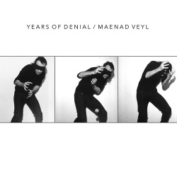 Years Of Denial & Maenad Veyl - Split (EP) (2018)