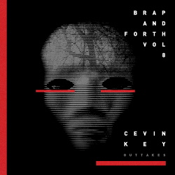 cEvin Key - Brap And Forth Vol. 8 (2018)