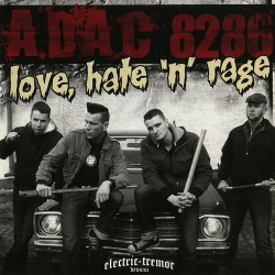 A.D.A.C. 8286 - Love, Hate 'N' Rage (2009)