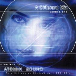 VA - A Different Mix Volume One (Remixes By Atomix Sound) (2000)