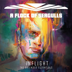 A Flock of Seagulls - Inflight (The Extended Essentials) (2019)