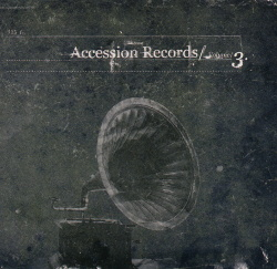 VA - Accession Records Vol.3 (2006)