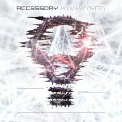 Accessory - No Man Covers (Single) (2019)