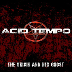 Acid Tempo - The Virgin And Her Ghost (Single) (2019)