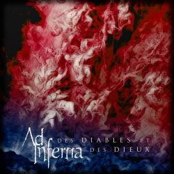 Ad Inferna - Des Diables Et Des Dieux (2019)