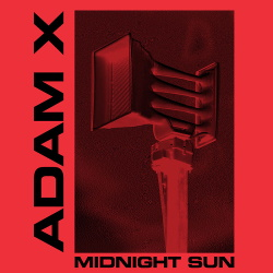 Adam X - Midnight Sun (EP) (2019)