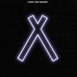 Agent Side Grinder - A/X (2019)