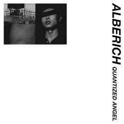 Alberich - Quantized Angel (2019)