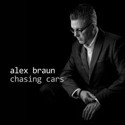 Alex Braun - Chasing Cars (2019)