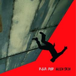 Alien Skin - P.O.P. Pop (2019)
