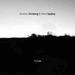 Anatoly Grinberg & Mark Spybey - 123 m (2019)