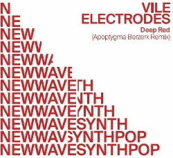 Apoptygma Berzerk vs. Vile Electrodes - Deep Red (Limited Edition Vinyl) (2019)