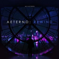 Aviators - Aeterno: REWIND - EP (2019)