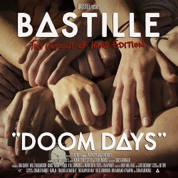 Bastille - Doom Days (This Got Out Of Hand Edition) (2019)
