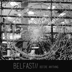 Belfast// - Before Anything (EP) (2019)