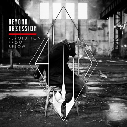 Beyond Obsession - Revolution from Below (Single) (2019)