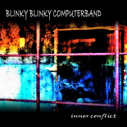 Blinky Blinky Computerband - Inner Conflict (2019)