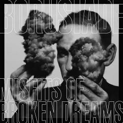 Borusiade - Misfits Of Broken Dreams (EP) (2019)