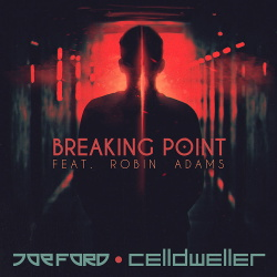 Joe Ford & Celldweller feat. Robin Adams - Breaking Point (Single) (2019)