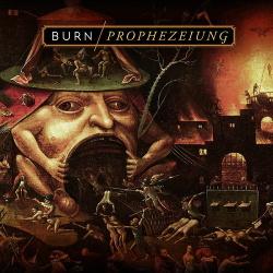 Burn - Prophezeiung (2018)