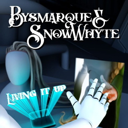 Bysmarque & Snowwhyte - Living It Up (Single) (2019)