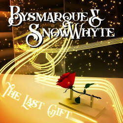 Bysmarque & Snowwhyte - The Last Gift (EP) (2019)