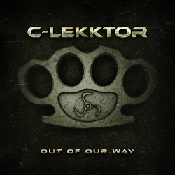 C-Lekktor - Out Of Our Way (2019)