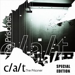 C/A/T - The Prisoner (Special Edition) (2011)