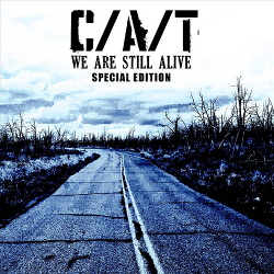 C/A/T - We Are Still Alive (Special Edition) (2011)