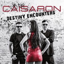 Caisaron - Destiny Encounters (2019)