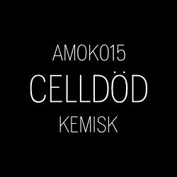 Celldod - Kemisk (EP) (2019)