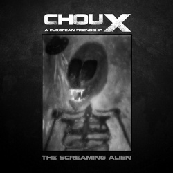 Choux - The Screaming Alien (2019)