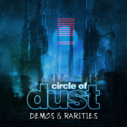Circle of Dust - Circle of Dust (Demos & Rarities) (2019)