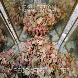 Collection D'Arnell-Andrea - A Recrafted Winter (2019)