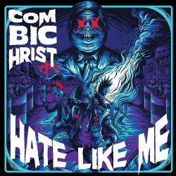 Combichrist - Hate Like Me (Single) (2019)