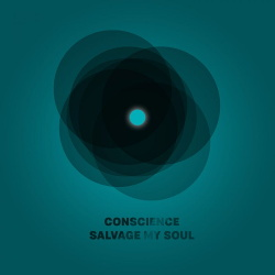 Conscience - Salvage My Soul (2019)