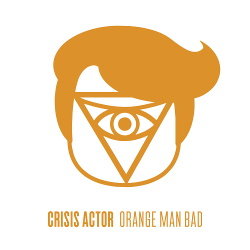 Crisis Actor - Orange Man Bad (Single) (2019)