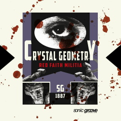 Crystal Geometry - Red Faith Militia (EP) (2018)