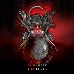 Cubanate - Kolossus (2019)