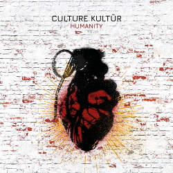 Culture Kultür - Humanity (2019)