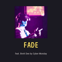 Cyber Monday - Fade EP (2019)