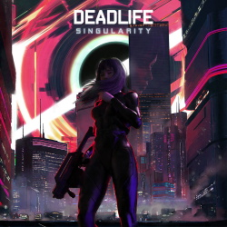 DEADLIFE - Singularity (2019)