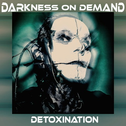 Darkness on Demand - Detoxination EP (2019)